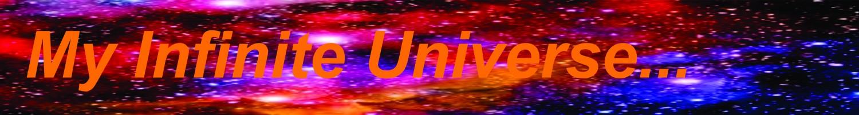 My Infinite Universe
